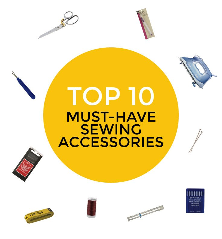 top ten sewing accessories